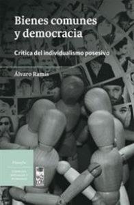 Bienes-comunes-y-democracia-Crítica-del-individualismo-posesivo-200x0-000003112692